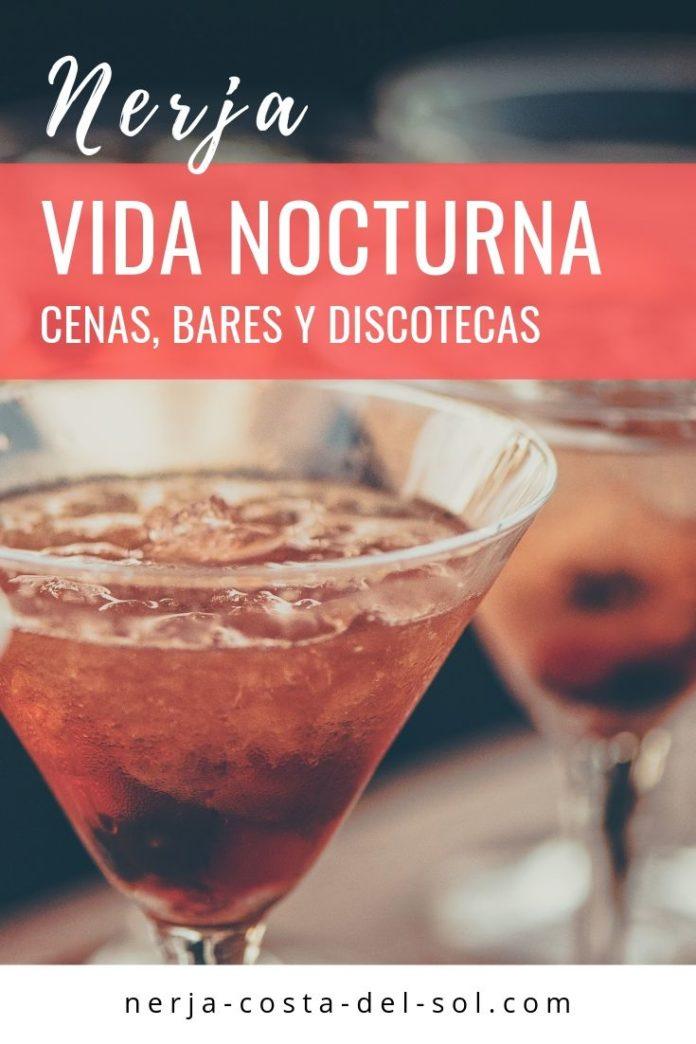 Vida Nocturna En Nerja Cenas Bares Y Discotecas Nerja Blog